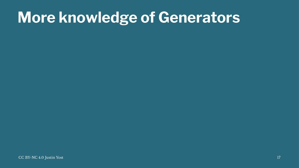 More knowledge of Generators CC BY-NC 4.0 Justi...