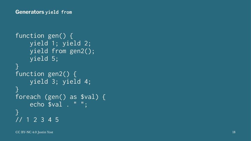 Generators yield from function gen() { yield 1;...