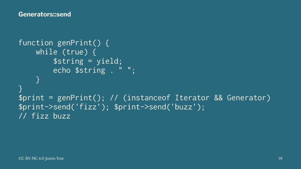 Generators::send function genPrint() { while (t...