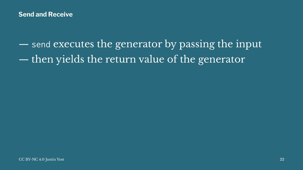 Send and Receive — send executes the generator ...