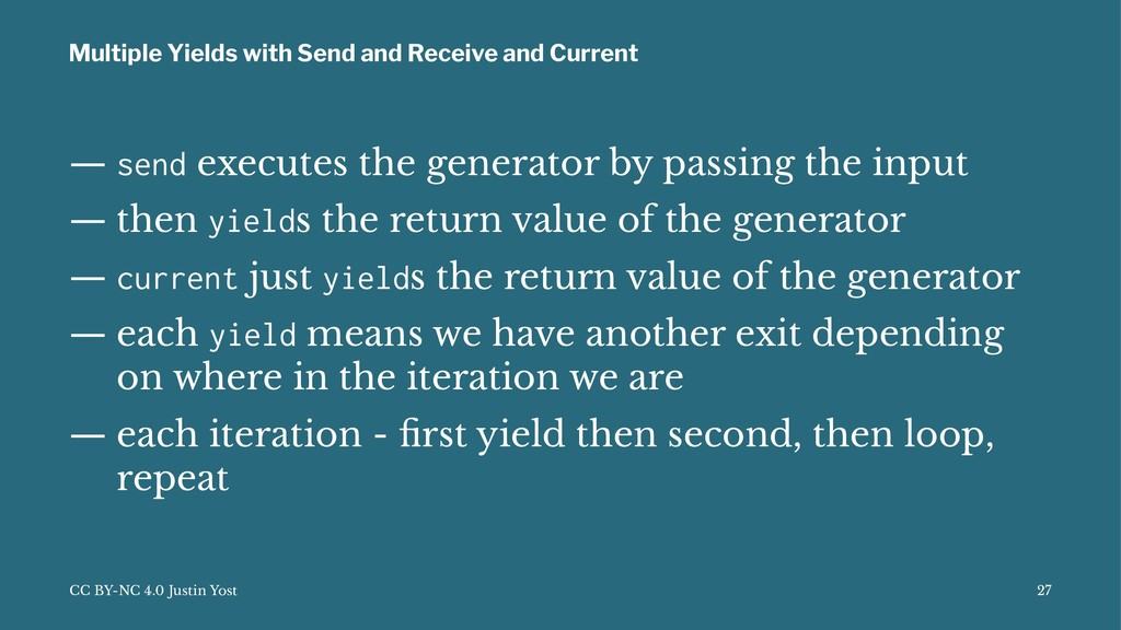 Multiple Yields with Send and Receive and Curre...