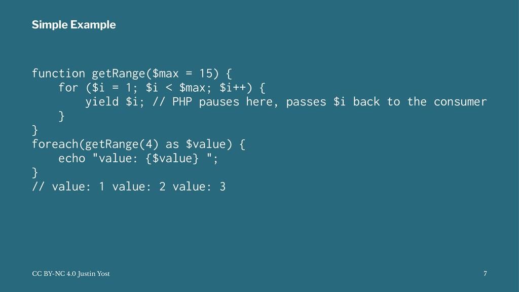 Simple Example function getRange($max = 15) { f...