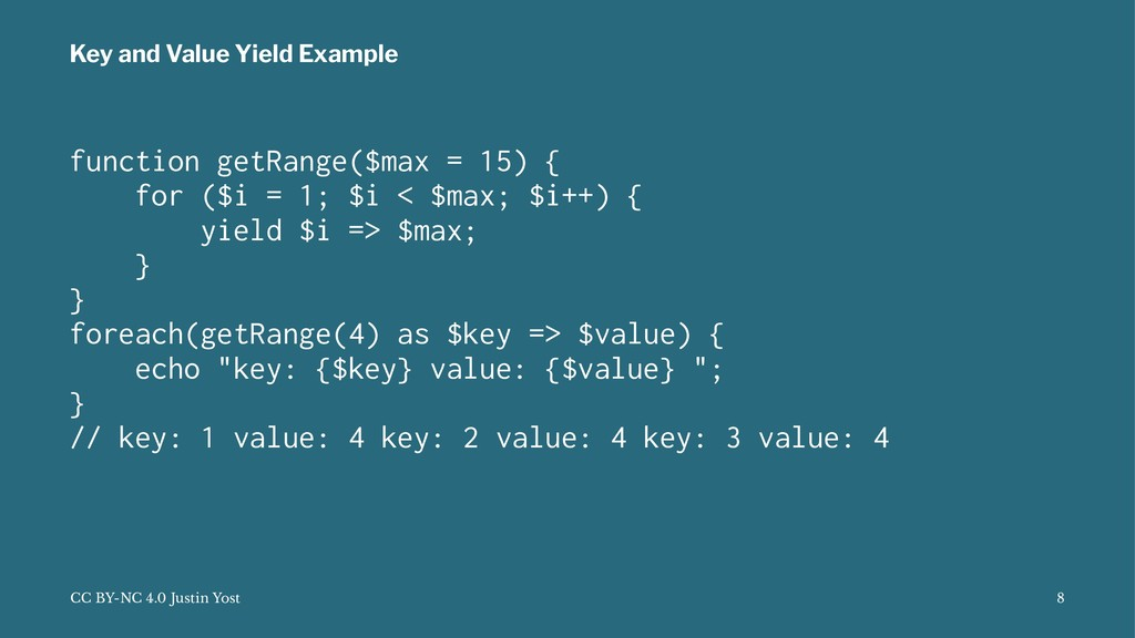 Key and Value Yield Example function getRange($...