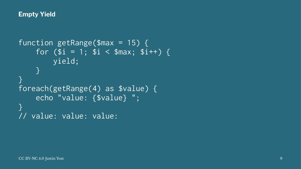 Empty Yield function getRange($max = 15) { for ...