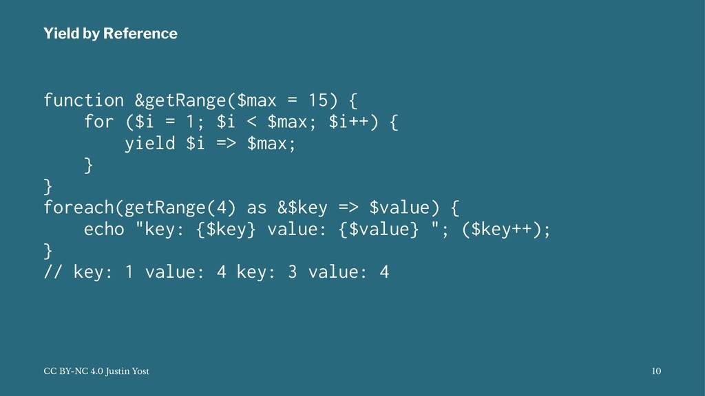 Yield by Reference function &getRange($max = 15...
