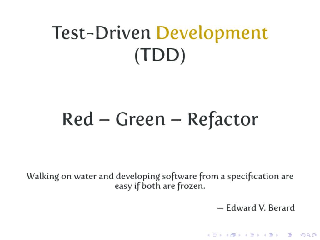 Test-Driven Development (TDD) Red – Green – Ref...