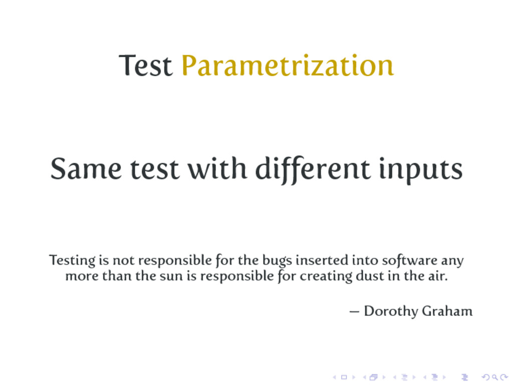 Test Parametrization Same test with different in...