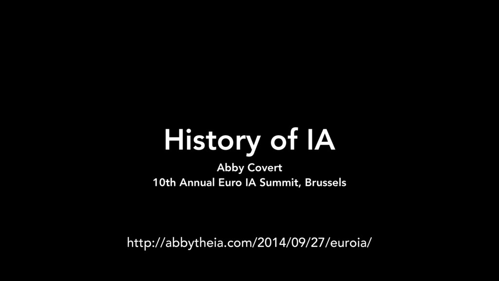 History of IA Abby Covert 10th Annual Euro IA S...