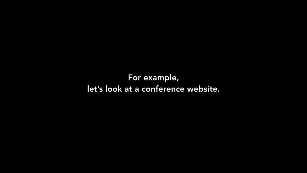 For example, let's look at a conference website.