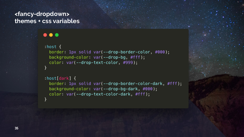 <fancy-dropdown> themes + css variables 35