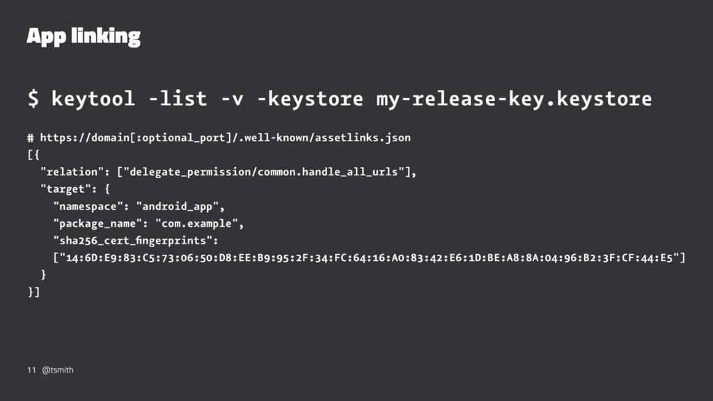 App linking $ keytool -list -v -keystore my-rel...