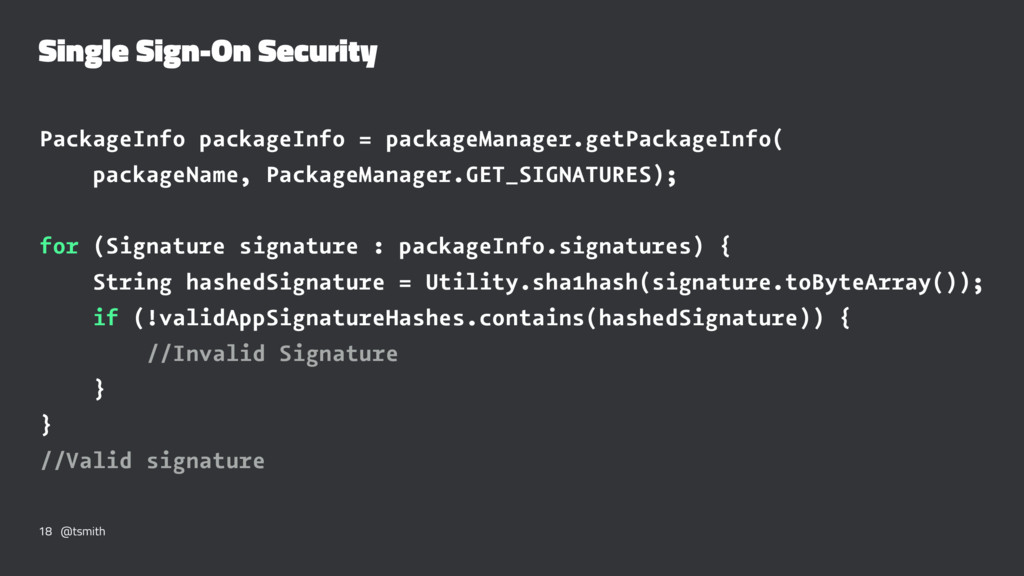Single Sign-On Security PackageInfo packageInfo...