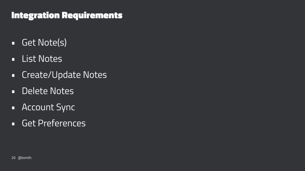 Integration Requirements • Get Note(s) • List N...