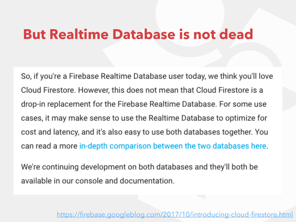 But Realtime Database is not dead https://fireba...