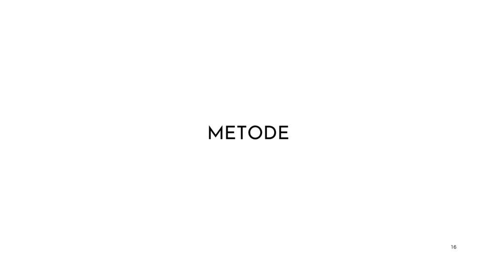 METODE 16