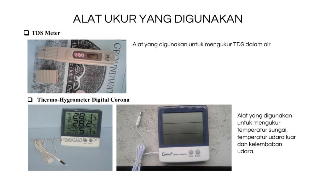 ALAT UKUR YANG DIGUNAKAN ❑ TDS Meter Alat yang ...
