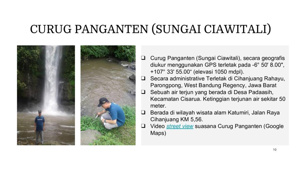 CURUG PANGANTEN (SUNGAI CIAWITALI) ❑ Curug Pang...