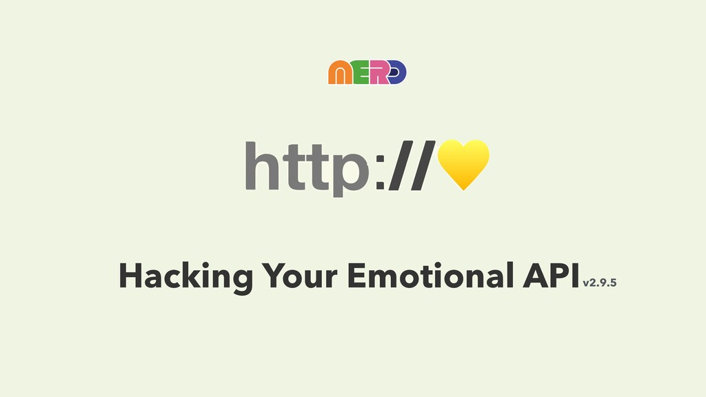 Hacking Your Emotional APIv2.9.5