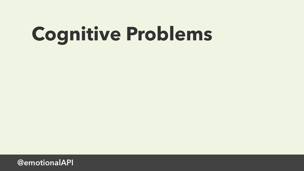 @emotionalAPI Cognitive Problems