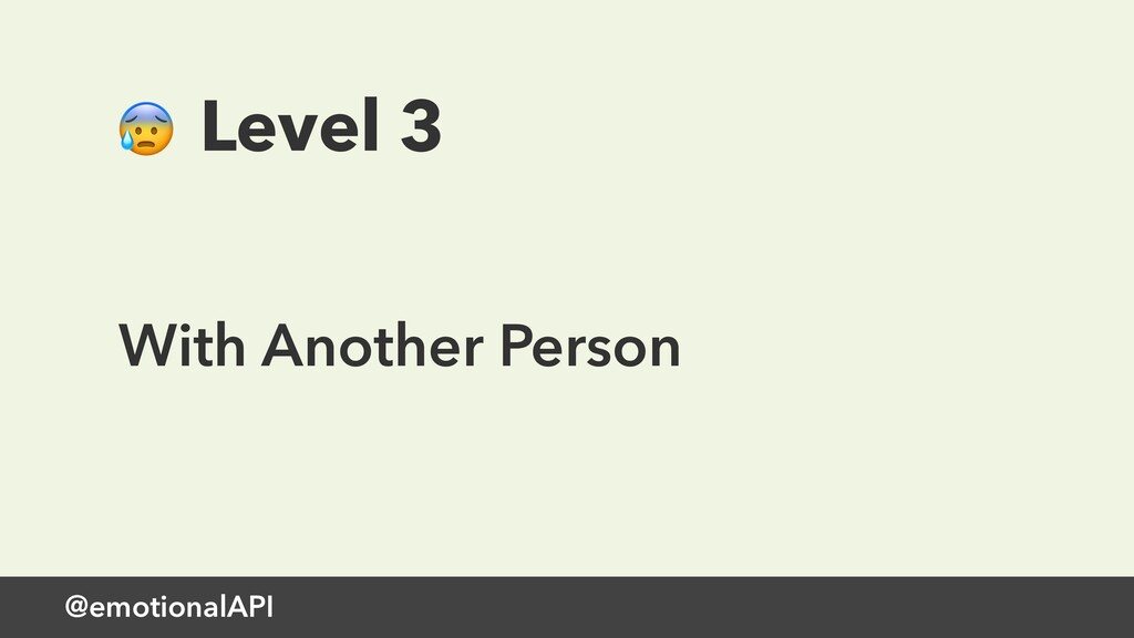 @emotionalAPI  Level 3 With Another Person