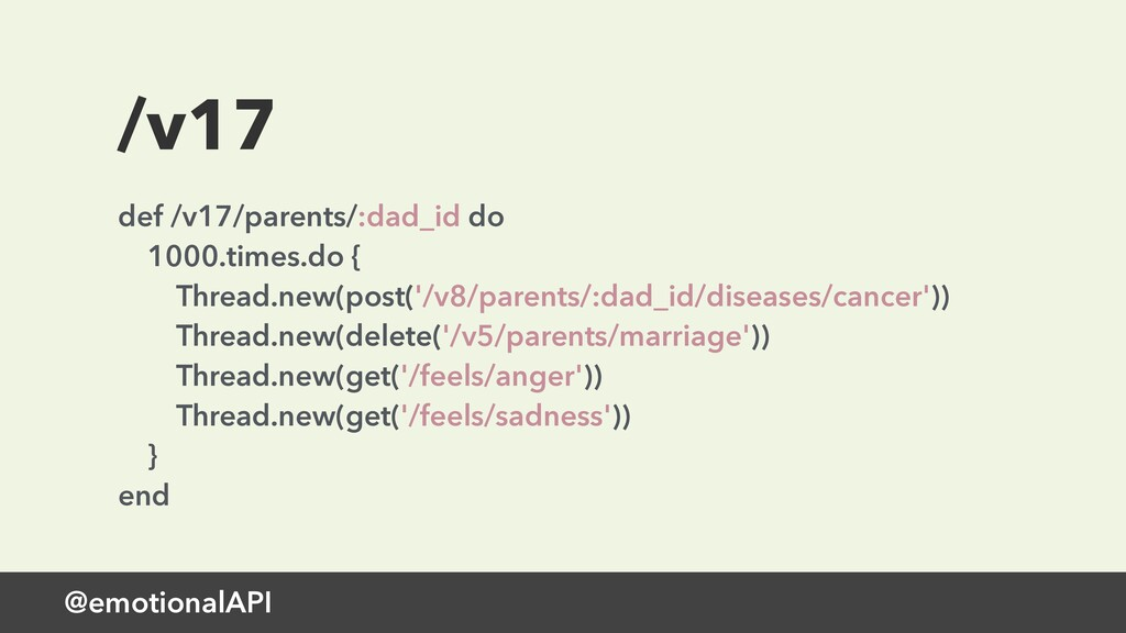 @emotionalAPI /v17 def /v17/parents/:dad_id do ...