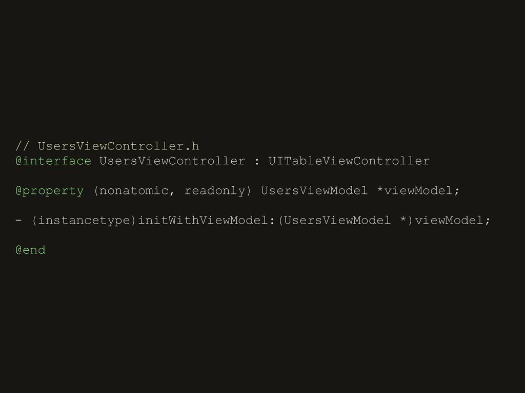 // UsersViewController.h @interface UsersViewCo...