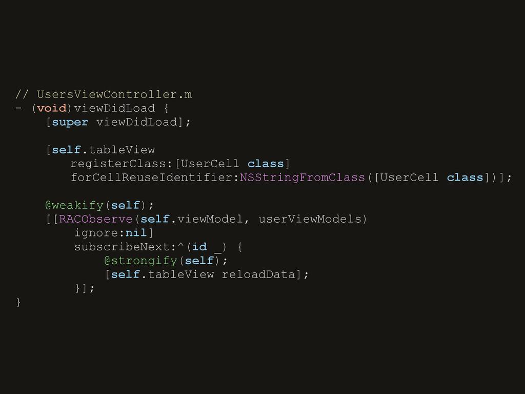// UsersViewController.m - (void)viewDidLoad { ...