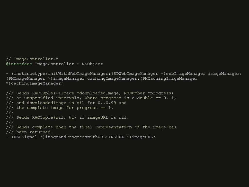 // ImageController.h @interface ImageController...