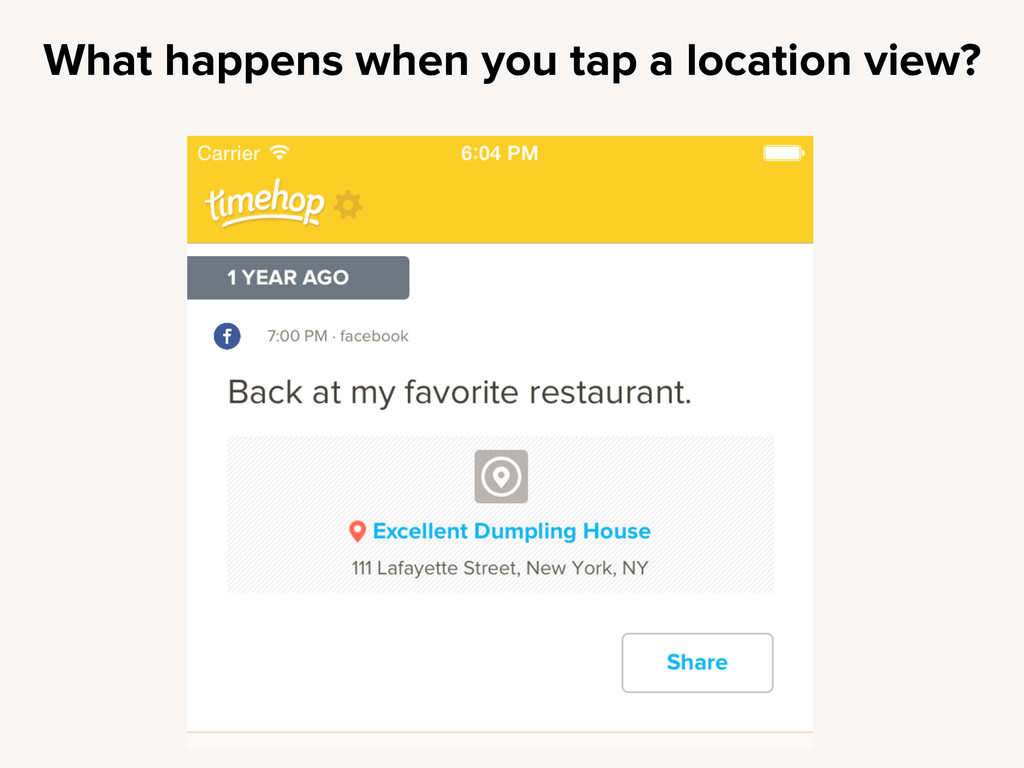 What happens when you tap a location view?