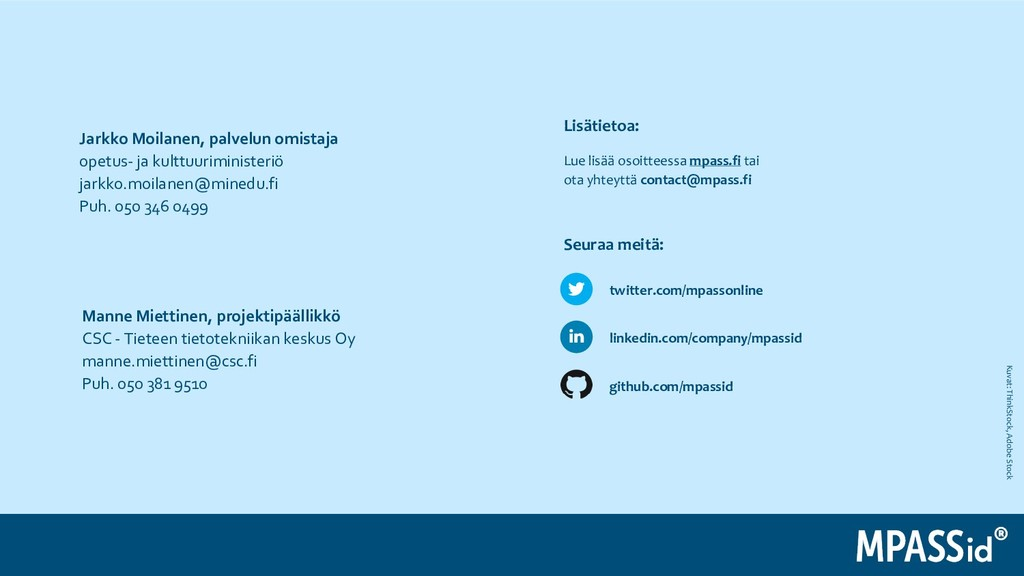 Kuvat: ThinkStock, Adobe Stock twitter.com/mpas...