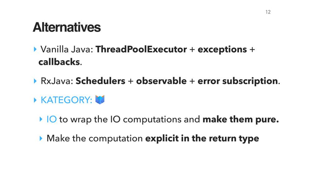 Alternatives ‣ Vanilla Java: ThreadPoolExecutor...
