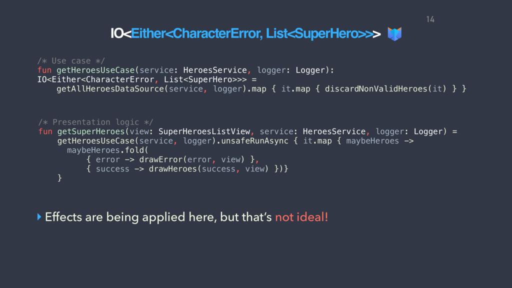 /* Use case */ fun getHeroesUseCase(service: He...