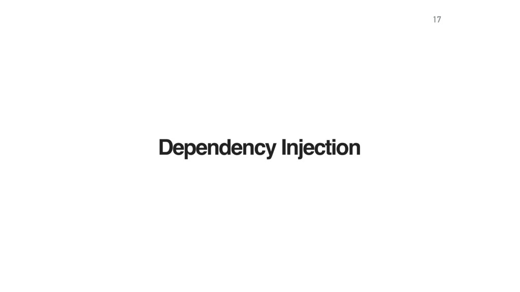 Dependency Injection 17
