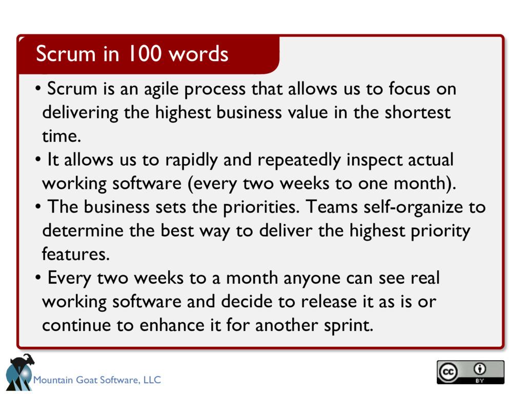 Mountain Goat Software, LLC • Scrum is an agile...