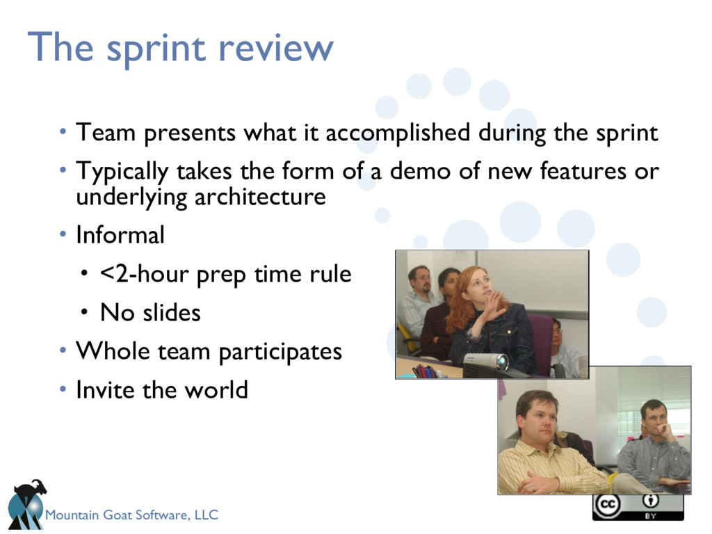 Mountain Goat Software, LLC The sprint review •...
