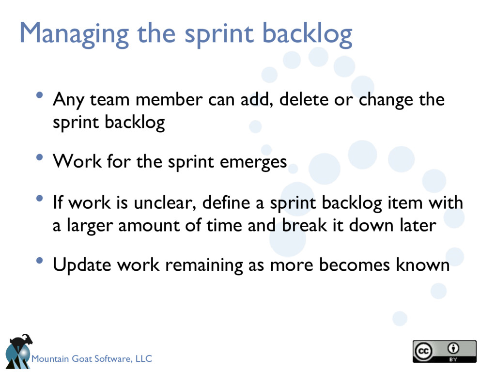 Mountain Goat Software, LLC Managing the sprint...