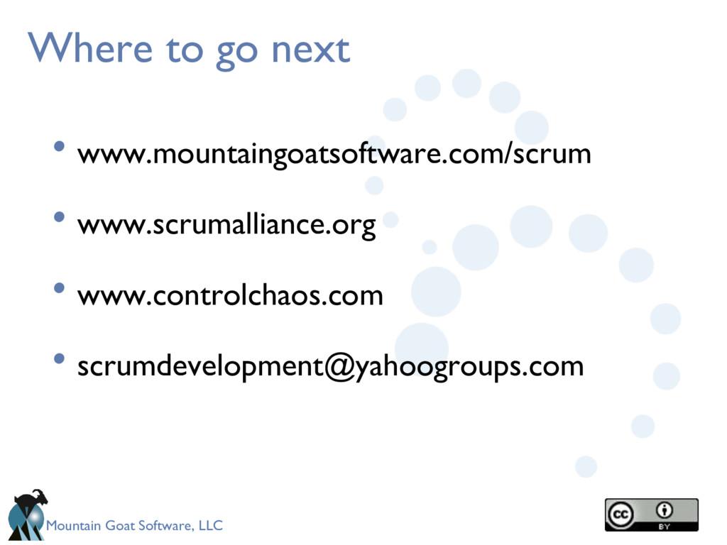 Mountain Goat Software, LLC Where to go next • ...