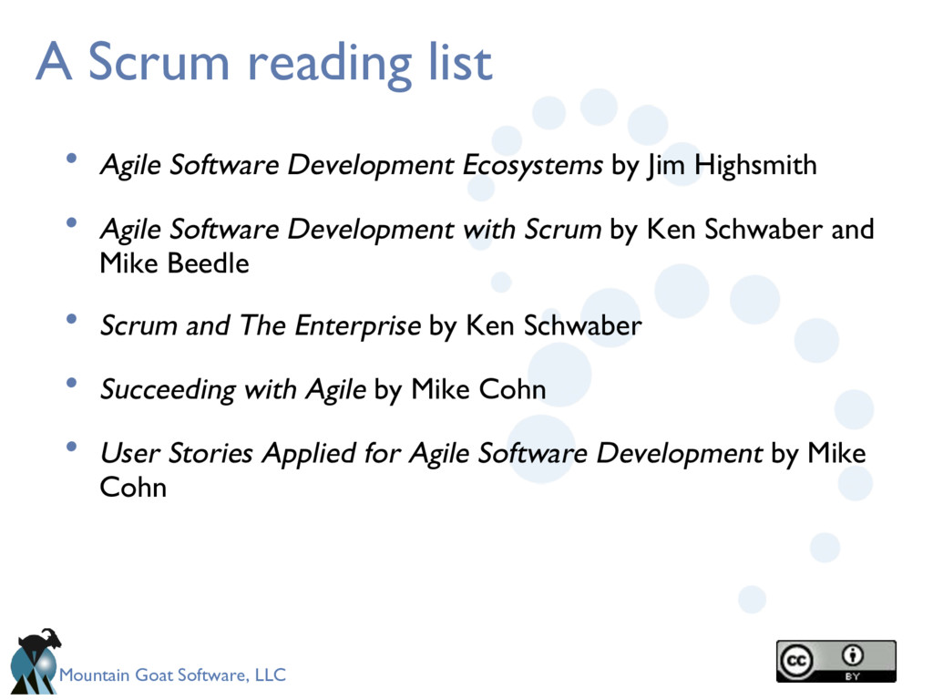 Mountain Goat Software, LLC A Scrum reading lis...
