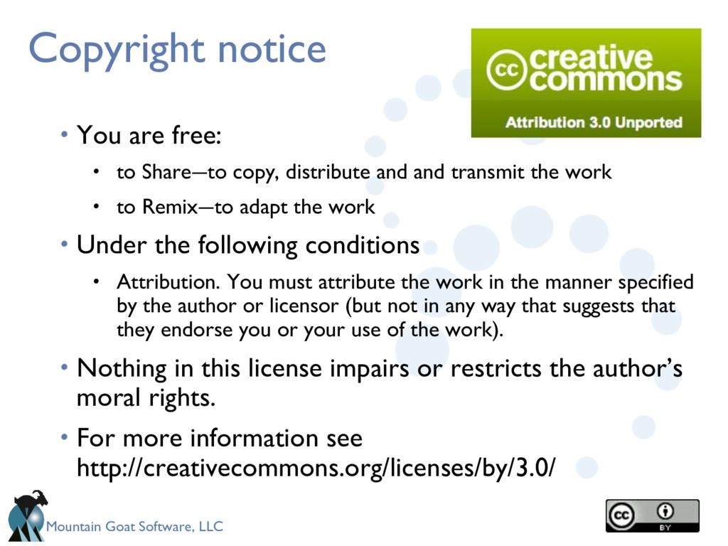 Mountain Goat Software, LLC Copyright notice • ...