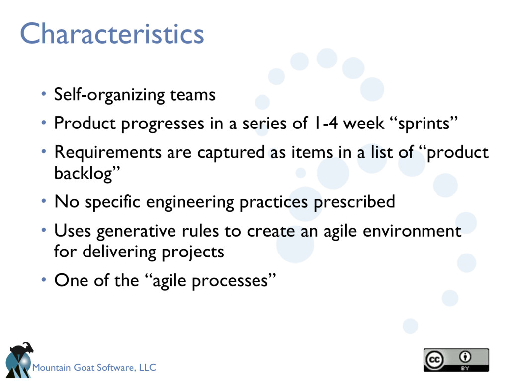 Mountain Goat Software, LLC Characteristics • S...
