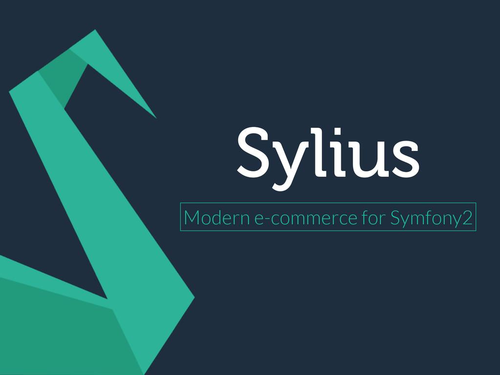 Sylius Modern e-commerce for Symfony2