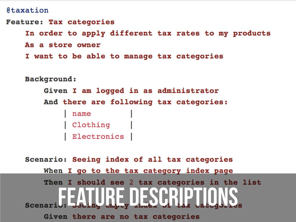 Feature descriptions
