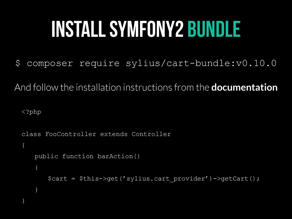 Install symfony2 bundle $ composer require syli...
