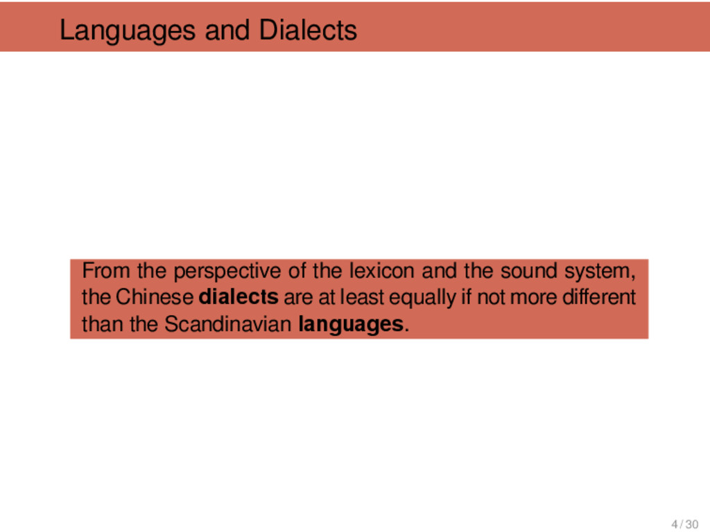 Languages and Dialects From the perspective of ...