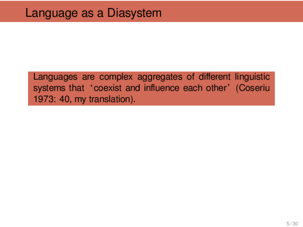 Language as a Diasystem Languages are complex a...