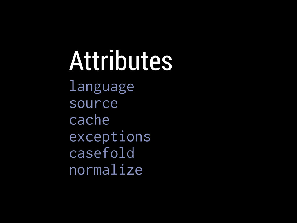 Attributes language source cache exceptions cas...