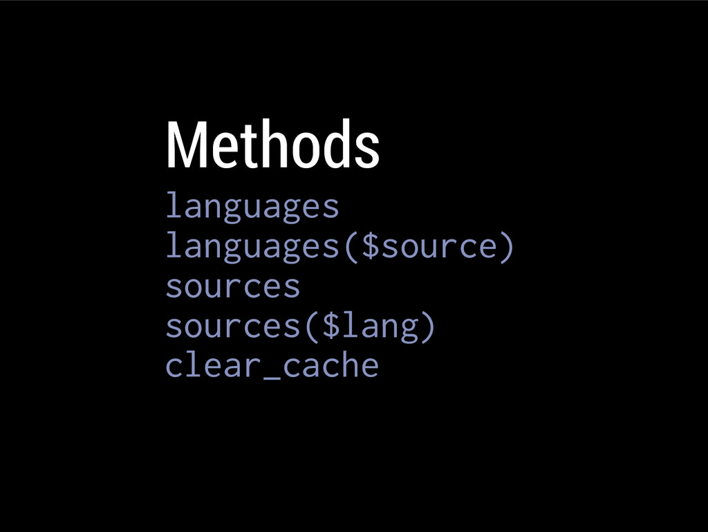 Methods languages languages($source) sources so...
