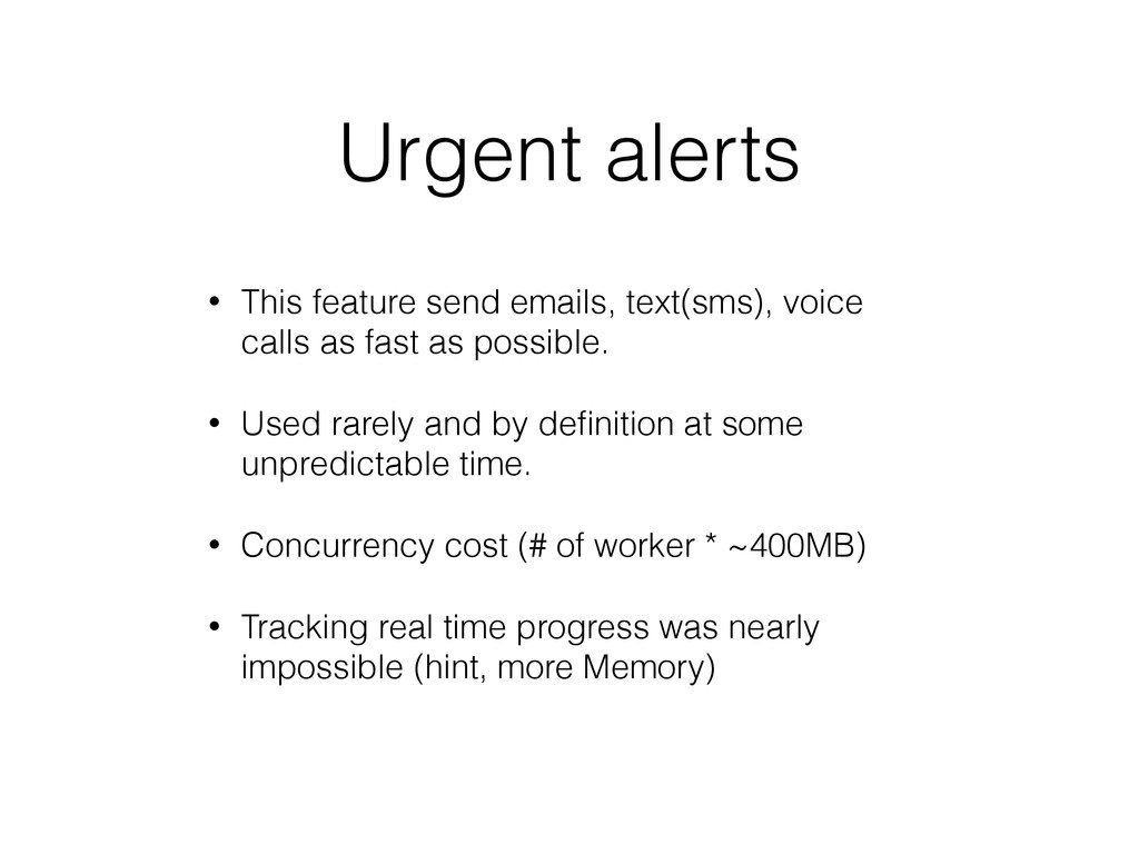Urgent alerts • This feature send emails, text(...