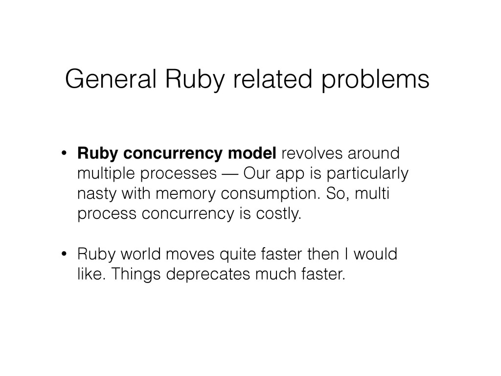General Ruby related problems • Ruby concurrenc...