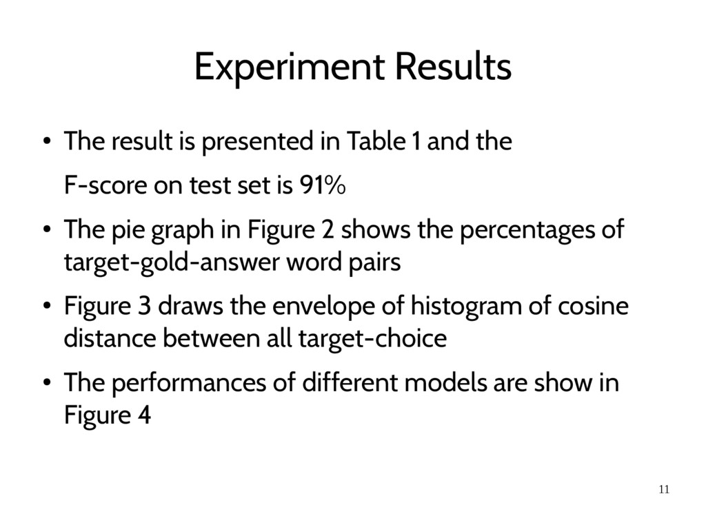 11 Experiment Results ● The result is presented...